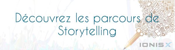 Découvrez les parcours de Storytelling